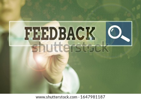 Conceptual hand writing showing Feedback. Business photo text information about reactions to product demonstratings perforanalysisce of task. #1647981187