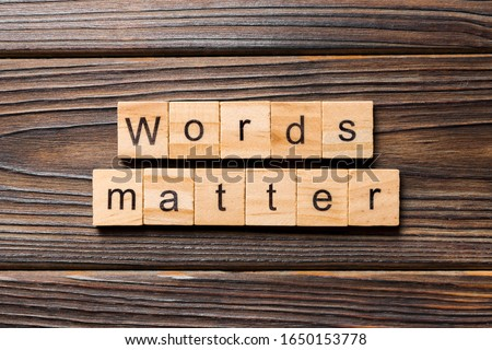 Words matters word written on wood block. Words matters text on table, concept. Royalty-Free Stock Photo #1650153778