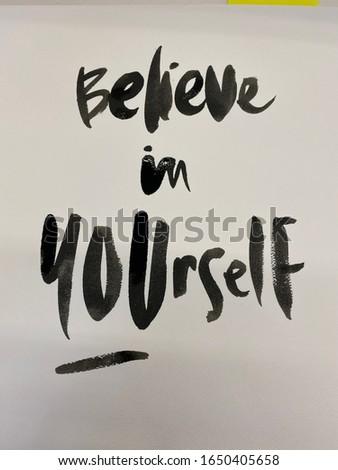 Believe in yourself typography art homemade craft #1650405658