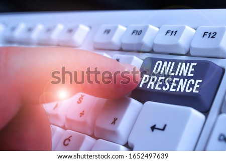 Conceptual hand writing showing Online Presence. Business photo showcasing existence of an individual can be found via an online search.