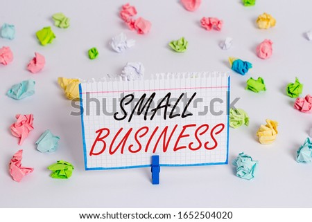 Word writing text Small Business. Business concept for privately owned corporations that has less employees Colored crumpled papers empty reminder white floor background clothespin. #1652504020
