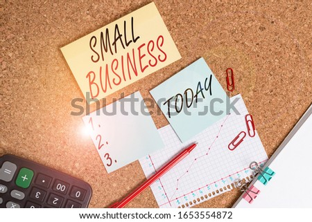 Handwriting text Small Business. Concept meaning privately owned corporations that has less employees Desk notebook paper office cardboard paperboard study supplies table chart. #1653554872