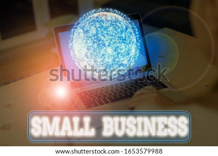 Writing note showing Small Business. Business photo showcasing privately owned corporations that has less employees Elements of this image furnished by NASA. #1653579988