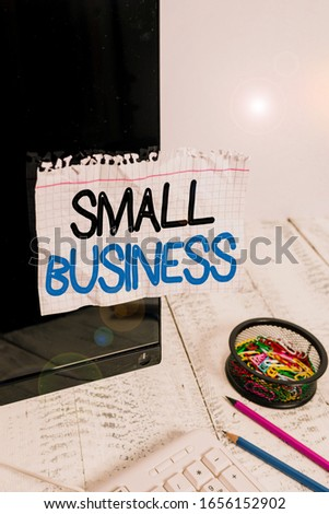 Word writing text Small Business. Business concept for privately owned corporations that has less employees Note paper taped to black computer screen near keyboard and stationary. #1656152902