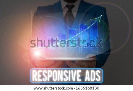 Word writing text Responsive Ads. Business concept for Automatically adjust form and format to fit existing ad space. #1656168130
