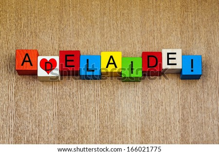 I Love Adelaide, Australia - sign series for place names, cities, travel and holidays