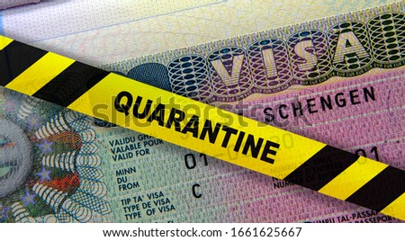 Coronavirus quarantine in Europe. Concept. Schengen visa in passport and a yellow quarantine tape. Travel in EU is affected by corona virus outbreak and pandemic fears. Digital montage. Royalty-Free Stock Photo #1661625667