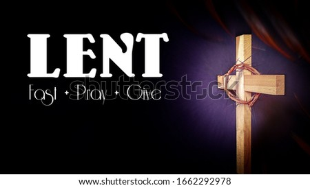 Lent Season,Holy Week and Good Friday concepts - text 'lent fast pray give' with wooden cross in purple vintage background. Stock photo