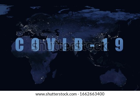 COVID-19 coronavirus pandemic, word COVID19 on night global map. World economy and business hits by novel corona virus. Concept of COVID quarantine and lockdown. Elements of image furnished by NASA.  Royalty-Free Stock Photo #1662663400