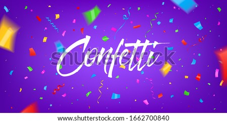Creative vector illustration of festival confetti background. Art design New year party, happy birthday, holiday festive conffeti template. Abstract concept graphic draw prize, win congrats element #1662700840