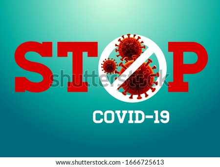 Stop Covid-19 Sign & Symbol, vector Illustration concept coronavirus COVID-19. virus wuhan from china. #1666725613