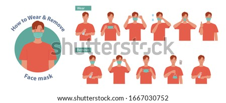 How to wear and remove a mask correct. Man presenting the correct method of wearing a mask,To reduce the spread of germs, viruses and bacteria. Vector illustration in a flat style #1667030752