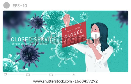 Store shop is closed/bankrupt business concept illustration. Effect of corona virus or covid-19 outbreak 2020. The woman hanging closed sign shop vector background. #1668459292