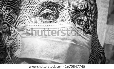 COVID-19 coronavirus, finance and crisis concept, US president Franklin`s eyes and face mask on 100 dollar money bill. Corona virus affects global stock market. World economy hit by pandemic fears.  #1670847745