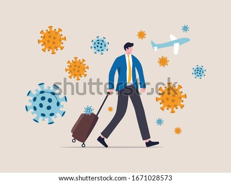 COVID-19 virus impact travel and tourist, novel coronavirus pandemic outbreak spread by traveller concept, businessman traveler with luggage walking in airport surround by COVID-19 virus pathogens. #1671028573