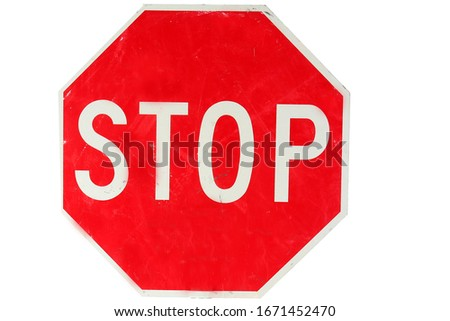 Coronavirus19. Coronavirus Stop Sign. Red USA Sign. Isolated on white. Generic Stop Sign with clipping path. Room for text or images. Traffic Sign. STOP means to Stop and then go when safe.