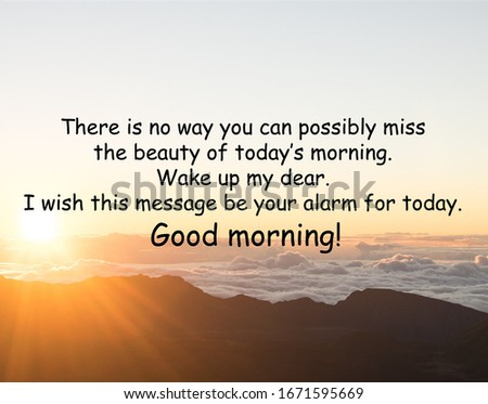 Good morning greeting images and quotes.