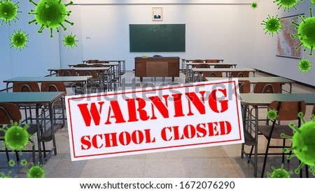 school closed, warning,school off, world Corona virus attack concept.  Concept of fight against virus, danger and public health risk disease, isolated ,pollution, world pollution, COVID 19, virus Royalty-Free Stock Photo #1672076290