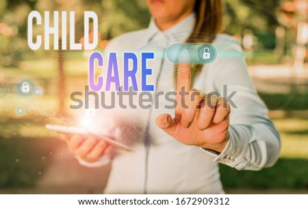 Word writing text Child Care. Business concept for a care of children especially as a service while parents at work. #1672909312