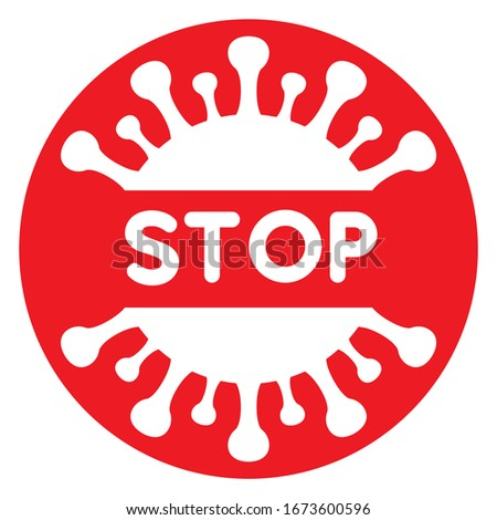 Vector illustration of stoppage sign with virus inside, stop symbol with coronavirus, prohibition sign with covid 19, Stop Virus logo, red and white isolated Stop Coronavirus symbol, cessation flu #1673600596