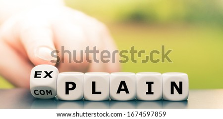 """Explaining instead of complaining. Hand turns dice and changes the word """"complain"""" to """"explain"""". #1674597859"""