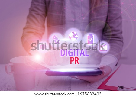 Word writing text Digital Pr. Business concept for marketing strategy used to increase their online presence.