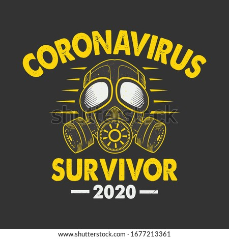 Corona Virus - Coronavirus Survivor 2020 t-shirt. vector design. Royalty-Free Stock Photo #1677213361