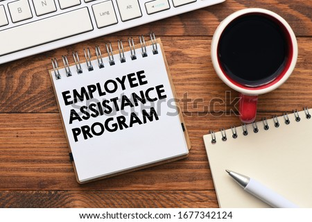 Employee Assistance Program business text concept. Royalty-Free Stock Photo #1677342124