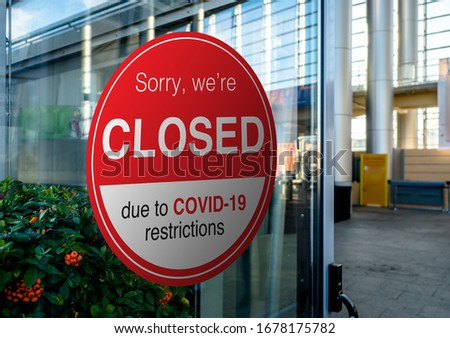 Shop, company, shopping centre closed due to COVID-19 or Coronavirus outbreak lockdown, Temporarily closed sign of coronavirus news. Information warning sign about quarantine measures in public places #1678175782