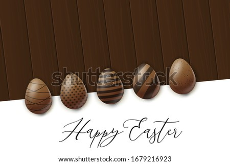Happy Easter poster. Cholocate eggs with decoration on wooden brown board. with lettering. Vector illustration. #1679216923
