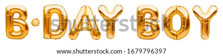 Words B-DAY BOY made of golden inflatable balloons isolated on white background. Gold foil helium balloons. Baby arrival announcement, birthday congratulations concept, happy birthday wishes