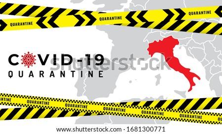Pandemic Coronavirus outbreak covid-19 quarantine. Fencing tapes covid-19 quarantine in Italy. Italy is closed for quarantine pandemic covid-19. Banner Italy map and tape quarantine, stop Coronavirus #1681300771