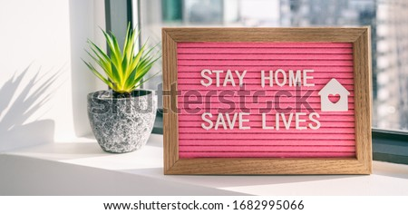 "COVID-19 Coronavirus ""STAY HOME SAVE LIVES"" viral social media message sign with text for social distancing awareness. COVID-19 staying at home concept. Flatten the curve. #1682995066"