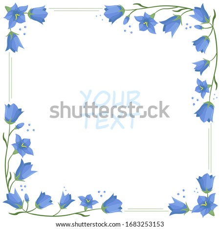 Vector floral frame with bell flowers; blue flower wreath for greeting cards, postcards,  invitations, wedding cards, web design. #1683253153