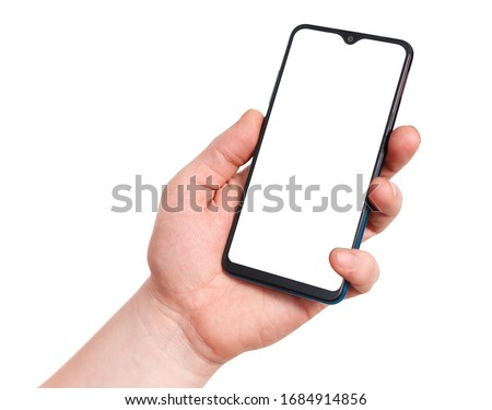 Hand holding mobile smart phone with blank screen. Isolated on white background. #1684914856