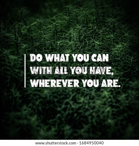 Business Quotes, Entrepreneur Quotes and Motivational Quotes on nature background.