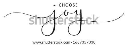 CHOOSE JOY black vector brush calligraphy banner with swashes Royalty-Free Stock Photo #1687357030