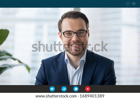 Headshot portrait screen view of confident businessman talk on Webcam conference with business client, smiling male employee speak on video call, communicate online using wireless Internet connection #1689401389