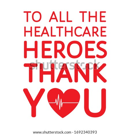 Thank you to all healthcare heroes- doctors, nurses, workers fighting coronavirus  gratitude message, sticker, t-shirt print with alive heart sign. Flat vector design, isolated on white background #1692340393