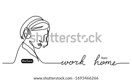 Work from home lettering and vector illustration. Woman with headset. Black and white vector banner, web background, poster. One continuous line drawing sketch, doodle. Work at home simple concept. #1693466266