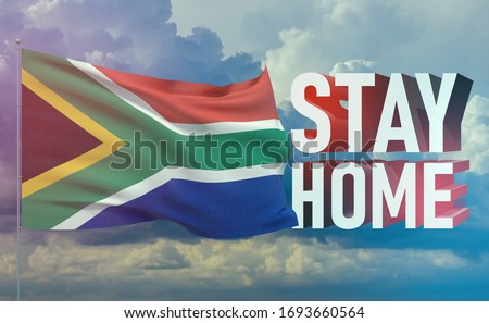 Stay home stay safe - letter typography 3D text for self quarantine times concept with flag of South Africa. 3D illustration.