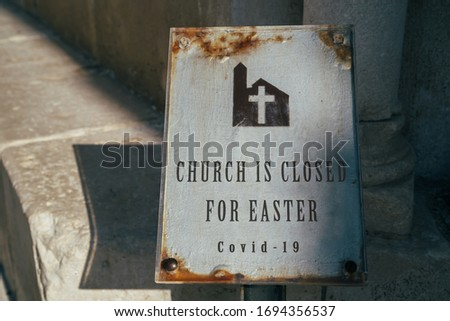 Cancellation of Easter celebration because of coronavirus outbreak. Church and Religion affected by COVID-19. Quarantined Easter, stay home concept