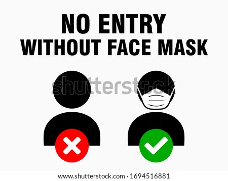 No Entry Without Face Mask or Wear a Mask Icon. Vector Image. #1694516881