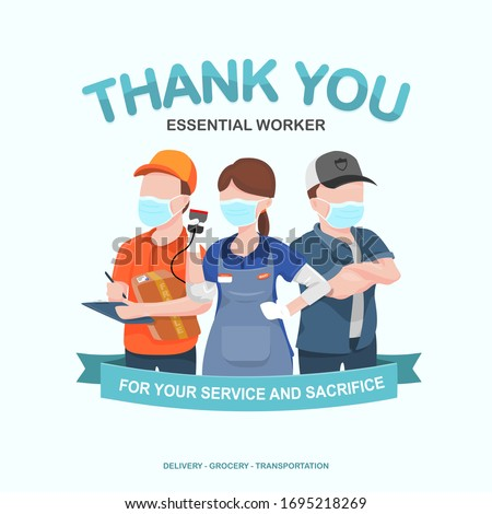 Appreciation for essential worker, delivery, grocery, and truck driver transportation for their service amid corona virus outbreak #1695218269