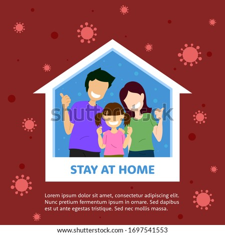 Vector flat illustration family smiling and staying at home together health care concept graphic. Protection campaign from coronavirus. Self quarantine to stop outbreak and protect virus spreading. #1697541553