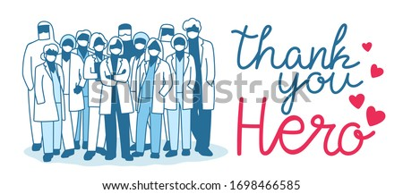 Thank you doctor, Nurses, Medical Personnel Team and all healthcare heroes for fighting the coronavirus. You can use this design for sticker, t-shirt, website and  print. Vector illustration #1698466585