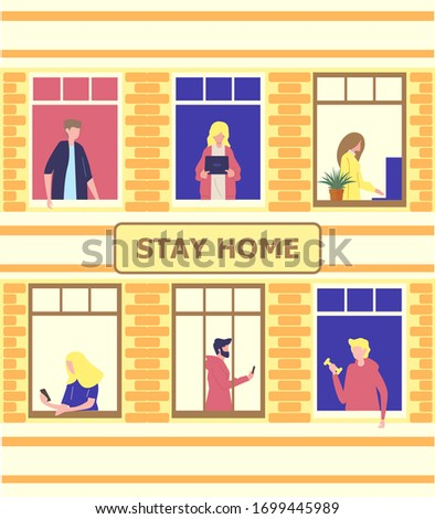 Stay home concept. House facade with windows of apartments. Neighbors are doing daily things. People are drinking tea, talking. Social campaign and support people in self-isolation. #1699445989