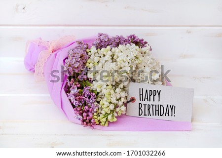 Bouquet  of Lilac  with Happy Birthday Greeting  Card