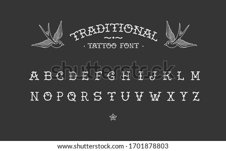 Traditional tattoo vintage type font - vector alphabet letters template. Old school tattoo elements. Tattoos letters, alphabet. Standard font for advertising, graphics, printing, or web design #1701878803