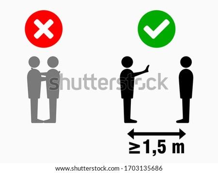 Social Distancing at least 1,5 Meters No Hugs Sign. Vector Image. #1703135686